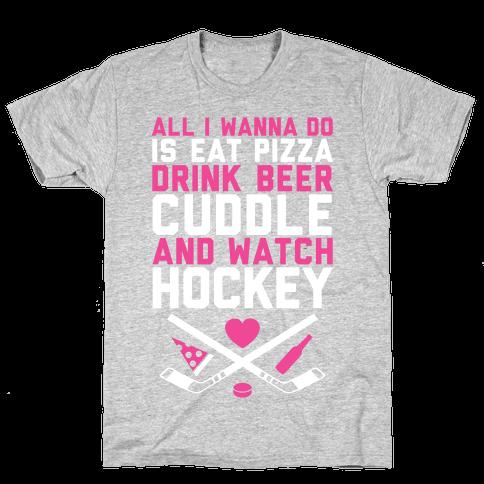 Pizza, Beer, Cuddling, And Hockey Mens T-Shirt