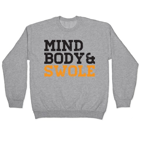 Mind Body and Swole Pullover