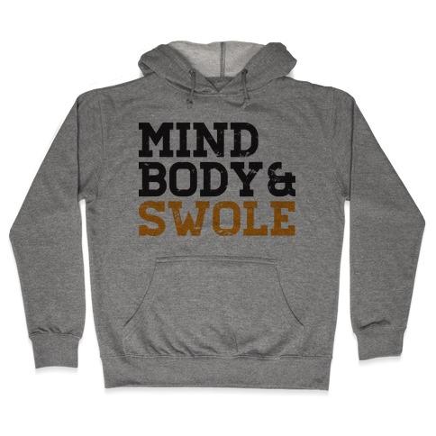 Mind Body and Swole Hooded Sweatshirt