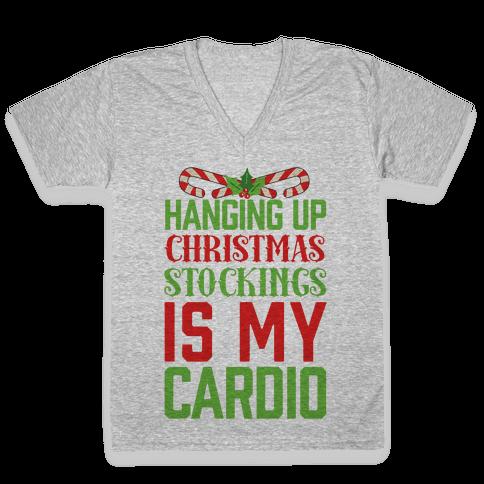 Hanging Up Christmas Stockings Is My Cardio V-Neck Tee Shirt