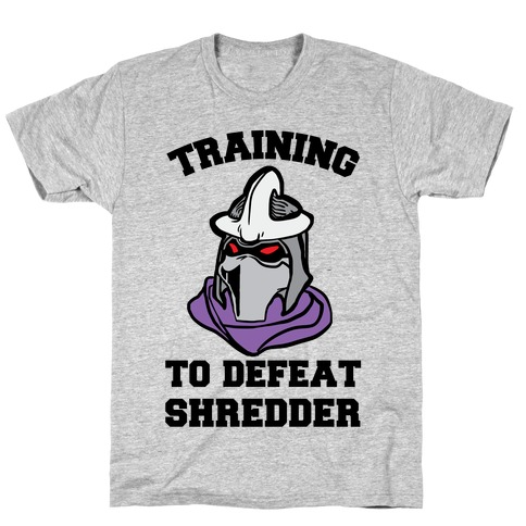 Training To Defeat Shredder T-Shirt