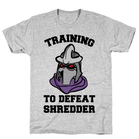 Training To Defeat Shredder Mens T-Shirt