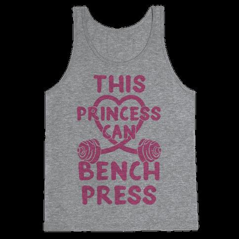 This Princess Can Bench Press Tank Top