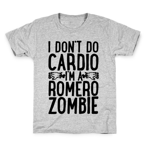 I Don't Do Cardio, I'm a Romero Zombie Kids T-Shirt