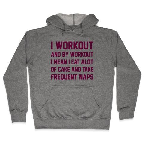 I WORKOUT Hooded Sweatshirt