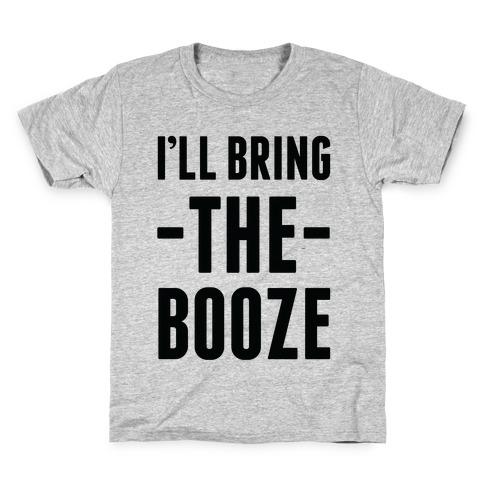 I'll Bring the Booze Kids T-Shirt