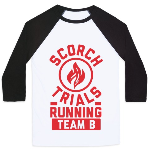 Scorch Trials Running Team B Baseball Tee