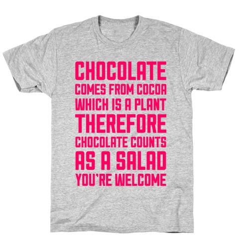 Chocolate Salad T-Shirt
