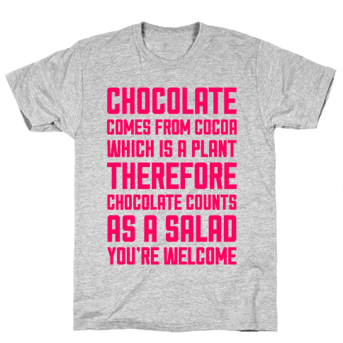 Chocolate Salad Mens T-Shirt