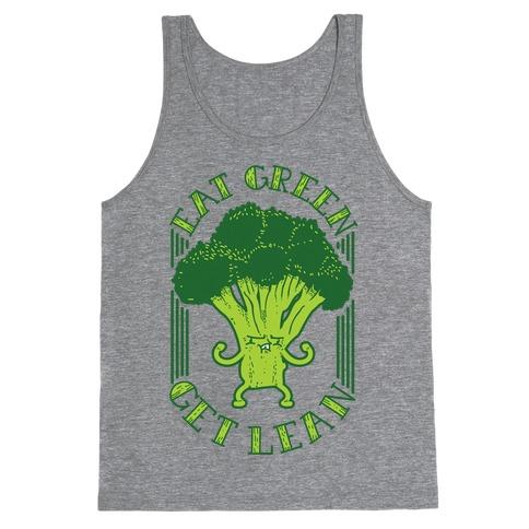 Eat Green Get Lean Tank Top