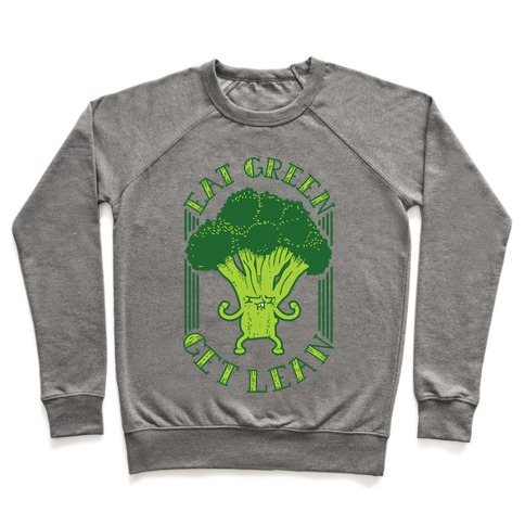 Eat Green Get Lean Pullover