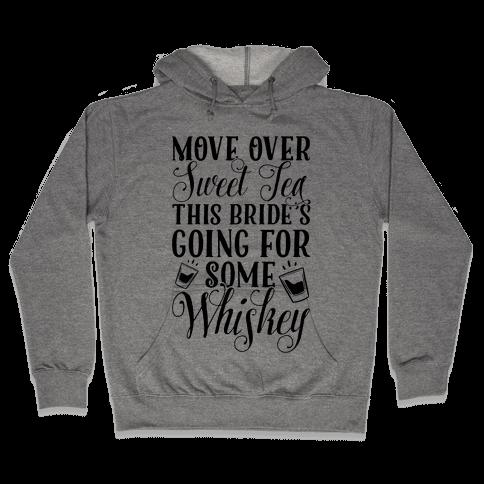 Move Over Sweet Tea Hooded Sweatshirt