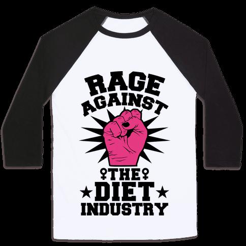 Rage Against the Diet Industry Baseball Tee
