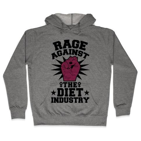 Rage Against the Diet Industry Hooded Sweatshirt