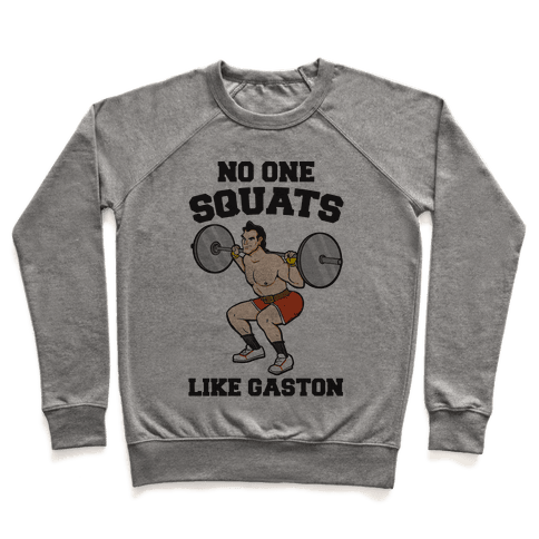 No One Squats Like Gaston Parody Pullover