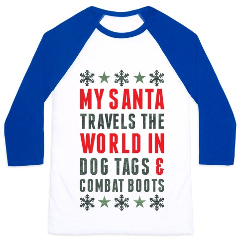 My Military Santa Baseball Tee