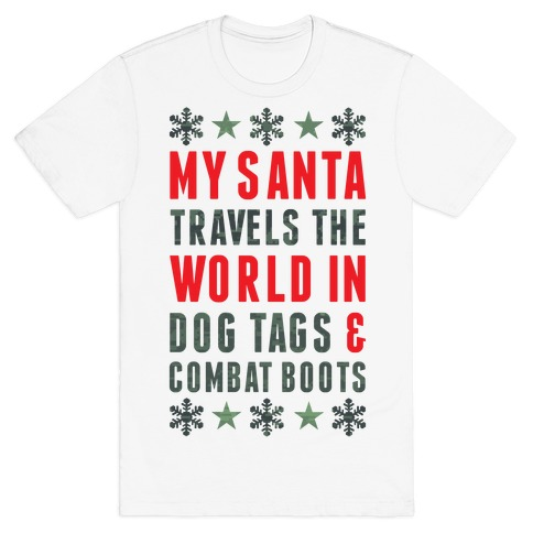 My Military Santa T-Shirt