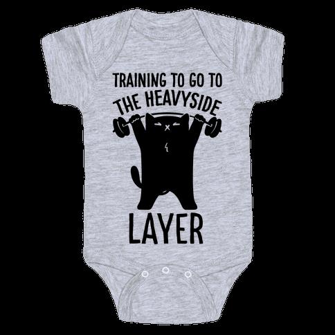 Training To Go To The Heavyside Layer Parody Baby One-Piece