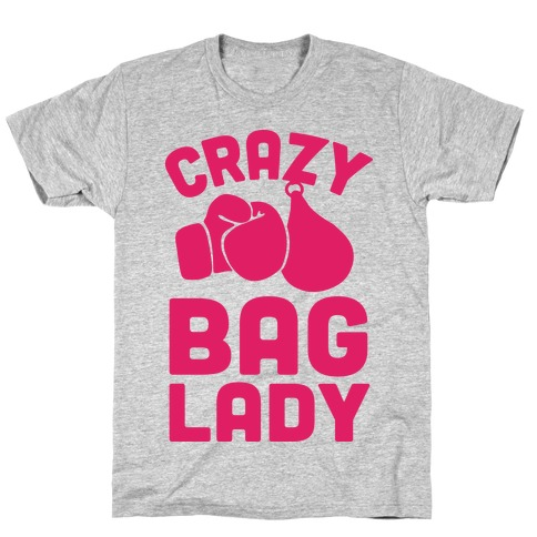 Crazy Bag Lady T-Shirt