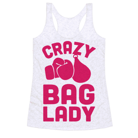 Crazy Bag Lady Racerback Tank Top
