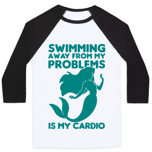 Swimming Away From My Problems Is My Cardio Baseball Tee