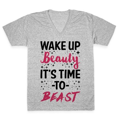 Wake Up Beauty It's Time To Beast V-Neck Tee Shirt
