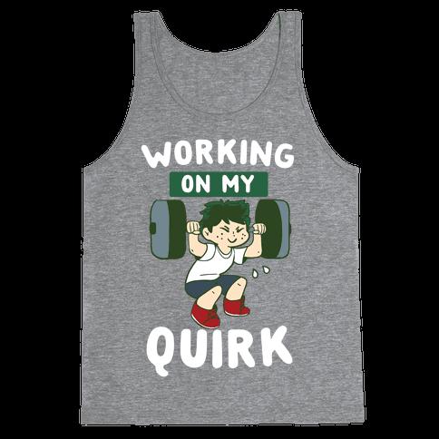 Working On My Quirk - Deku  Tank Top