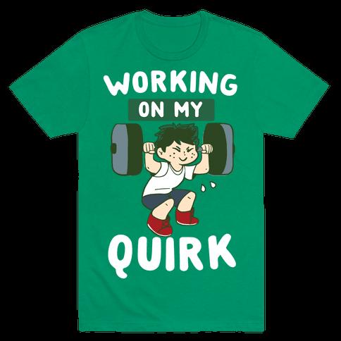 Working On My Quirk - Deku  Mens T-Shirt