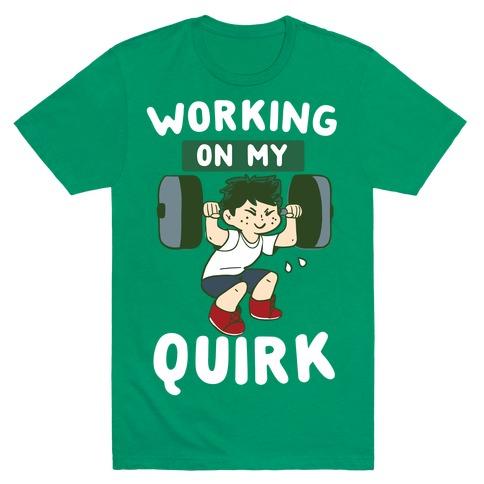 Working On My Quirk - Deku T-Shirt