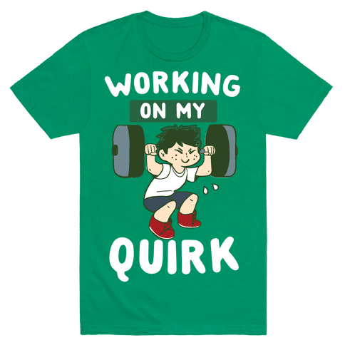 Working On My Quirk - Deku  Mens T-Shirt