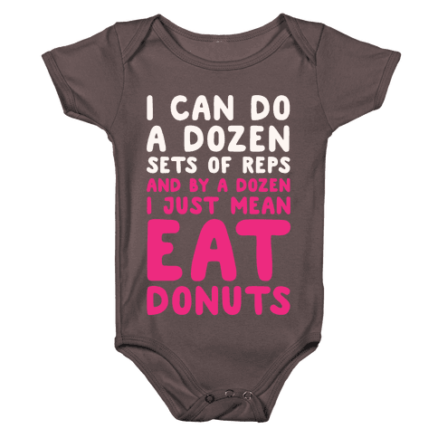 12 Sets of Reps and Donuts White Print Baby One-Piece