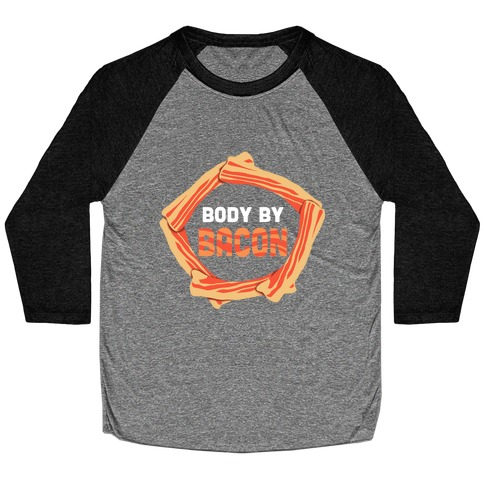 Body By Bacon (Tank) Baseball Tee