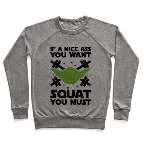 If a Nice Ass You Want, Squat You Must Pullover
