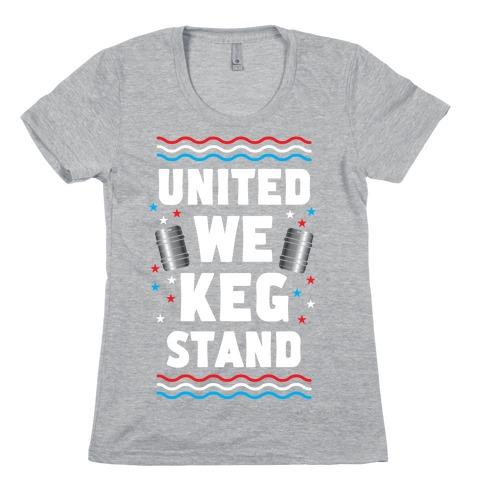 United We Keg Stand Womens T-Shirt