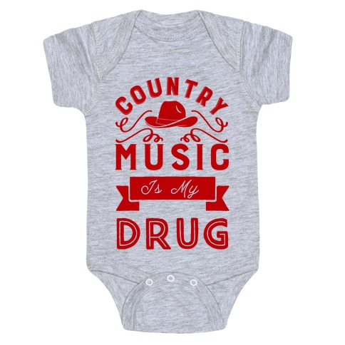 Country Music Is My Drug Baby Onesy