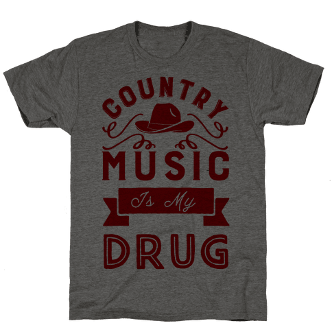 Country Music Is My Drug