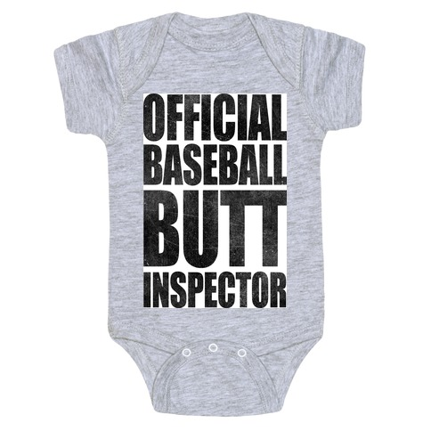 Official Baseball Butt Inspector Baby Onesy