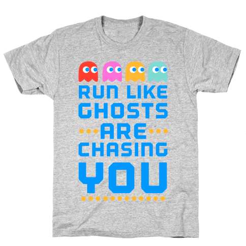 Run Like Ghosts Are Chasing You Mens T-Shirt
