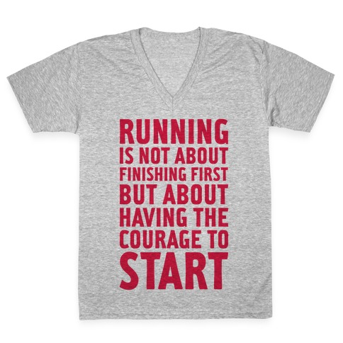 Running Is Not About Finishing First V-Neck Tee Shirt