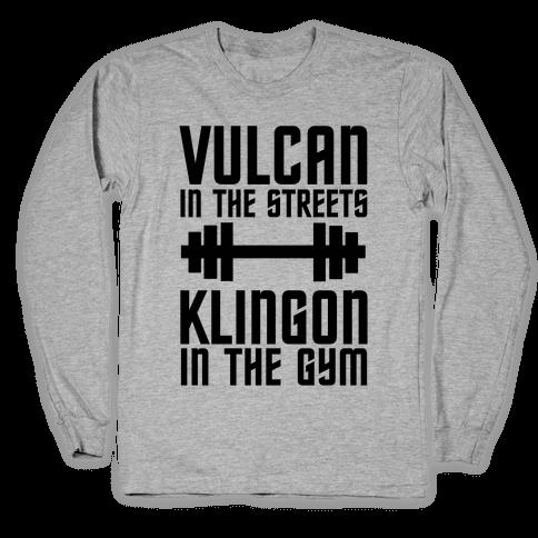 Klingon in the Gym Long Sleeve T-Shirt