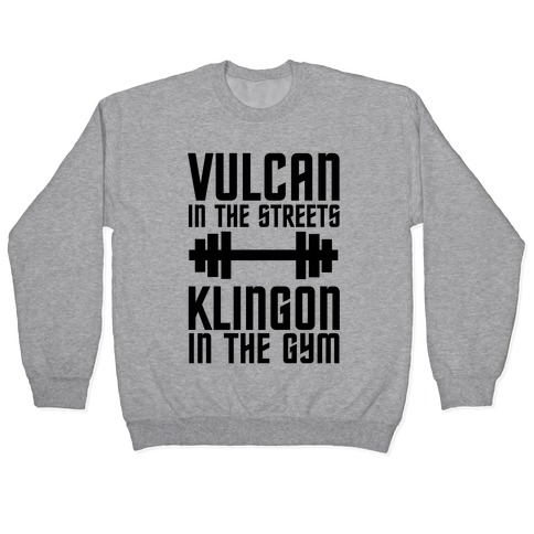 Klingon in the Gym Pullover