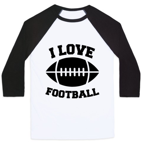I Love Football Baseball Tee