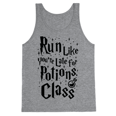 Run Like You're Late For Potions Class Tank Top