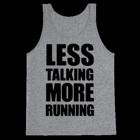 Less Talking More Running Tank Top