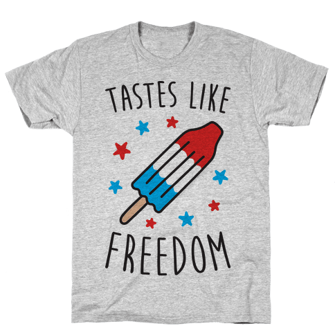 Tastes Like Freedom Mens T-Shirt