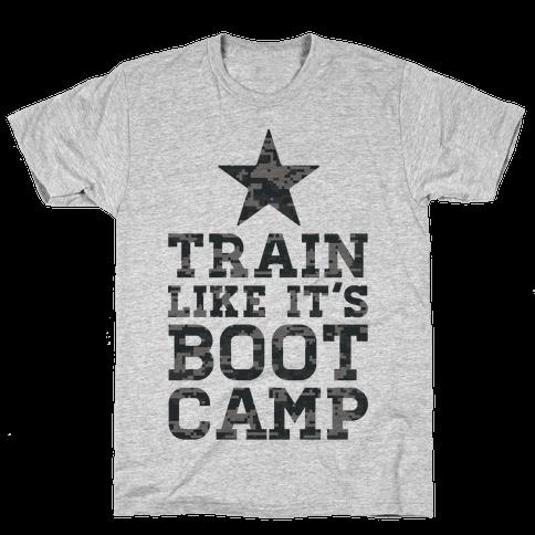 Train Like It's Boot Camp Mens T-Shirt