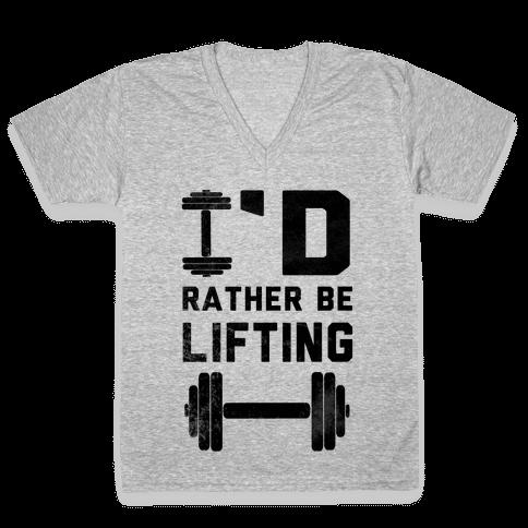 I'd Rather Be Lifting (Tank) V-Neck Tee Shirt