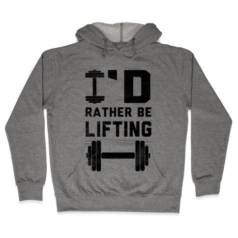 I'd Rather Be Lifting (Tank) Hooded Sweatshirt