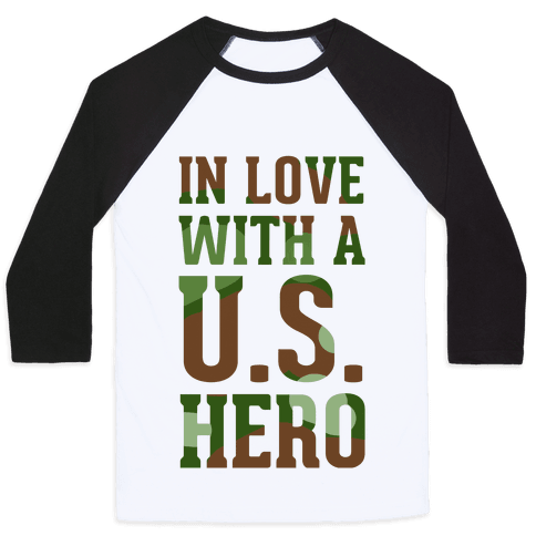 In Love With a U.S. Hero (Military T-Shirt) Baseball Tee