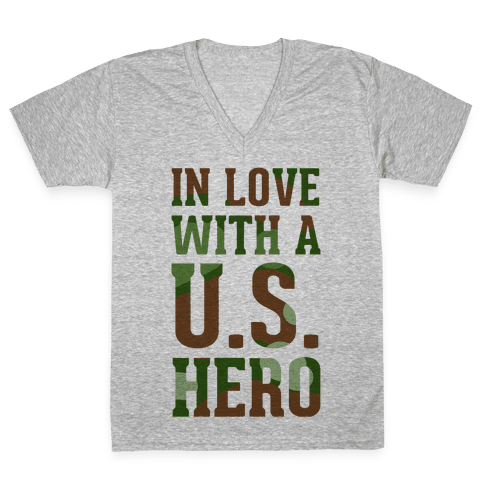 In Love With a U.S. Hero (Military T-Shirt) V-Neck Tee Shirt